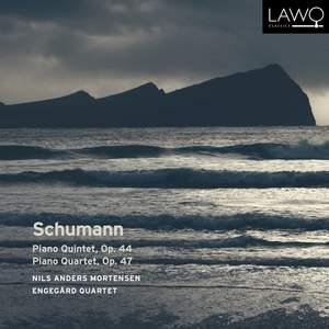 Schumann: Piano Quintet, Op. 44 / Piano Quartet, Op. 47