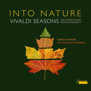 Into Nature: Vivaldi Seasons