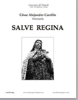 Cesar Carrillo: Salve Regina