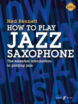Ned Bennett: How To Play Jazz Saxophone Product Image