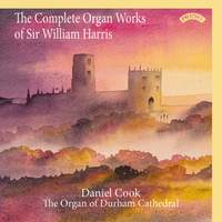 The Complete Organ Works of Sir William Harris