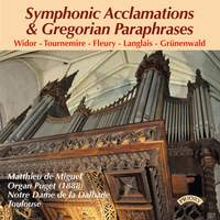 Symphonic Acclamations and Gregorian Paraphrases