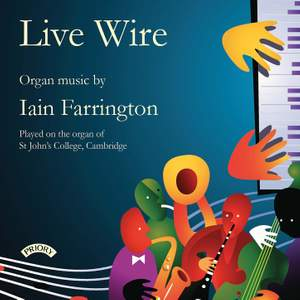Live Wire – Organ Music by Iain Farrington Product Image