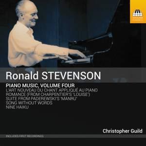 Ronald Stevenson: Piano Music Volume Four