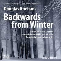 Douglas Knehans: Backwards from Winter (Live)