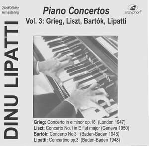 Dinu Lipatti Plays Piano Concertos, Vol. 3: Grieg, Liszt, Bartók &, Lipatti (Live)