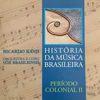 História da Música Brasileira - Período Colonial Ii