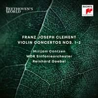 Clement: Violin Concertos Nos. 1 & 2