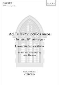 Palestrina, Giovanni da: Ad Te levavi oculos meos