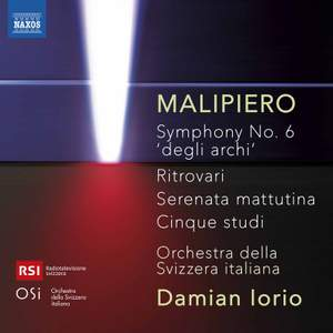 Gian Francesco Malipiero: Symphony No. 6