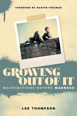 Growing Out of It: Machinations before Madness