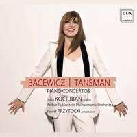Tansman, Bacewicz: Piano Concertos