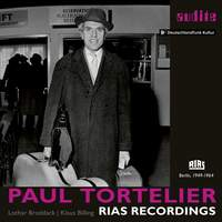 Paul Tortelier: RIAS Recordings