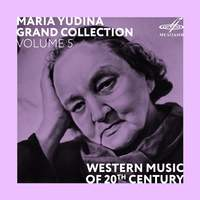 Maria Yudina. Grand Collection. Volume 5