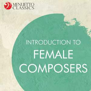Introduction to Female Composers
