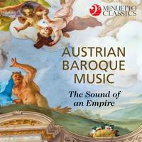 Austrian Baroque Music: The Sound of an Empire