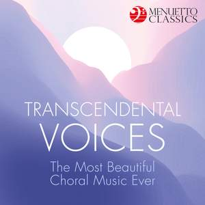 Transcendental Voices: The Most Beautiful Choral Music Ever Product Image