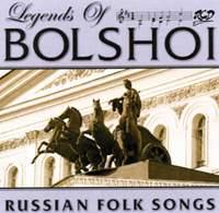 Legends of Bolshoi: Russian Folk Songs (Live)