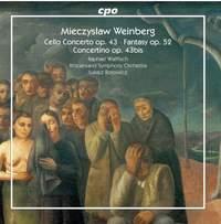 Mieczysław Weinberg: Cello Concerto, Fantasy & Concertino
