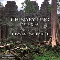 Chinary Ung, Vol. 4: Space Between Heaven and Earth