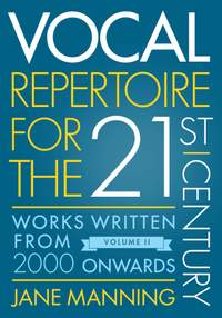 Vocal Repertoire for the Twenty-First Century, Volume 2