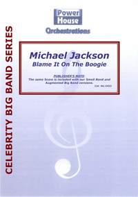 Michael Jackson: Blame It On The Boogie