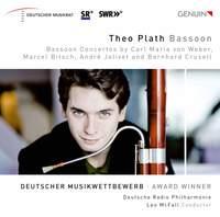 Bassoon Concertos by Carl Maria von Weber, Marcel Bitsch, André Jolivet and Bernhard Crusell