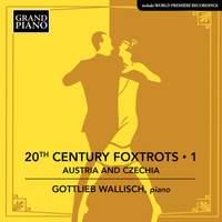 20th Century Foxtrots Vol 1 - Austria and Czechia