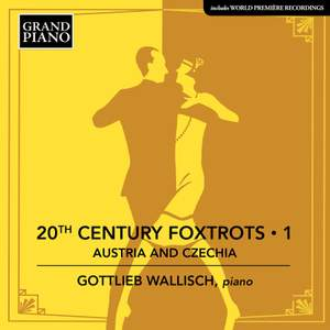 20th Century Foxtrots Vol 1 - Austria and Czechia
