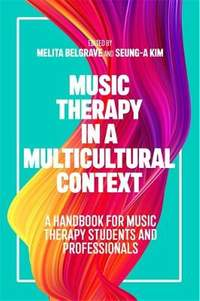 Music Therapy in a Multicultural Context: A Handbook for Music Therapy Students and Professionals