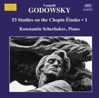 Leopold Godowsky: 53 Studies on the Chopin Études, Vol. 1