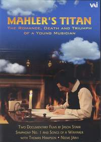 Mahler's Titan & Inside Passage: The Romance, Death and Triumph of a Young Musician (Documentary)