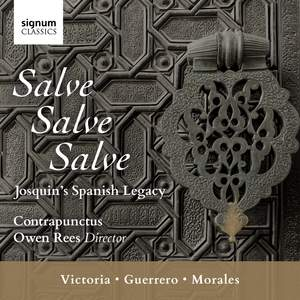 Salve, Salve, Salve: Josquin's Spanish Legacy Product Image