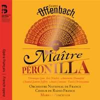 Offenbach: Maitre Peronilla