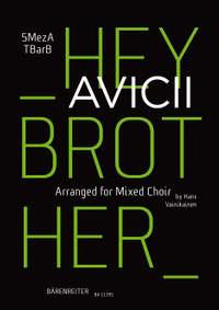 Avicii: Hey Brother for mixed choir (SMezATBarB)
