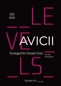 Avicii: Levels for female choir (SSSAAA)