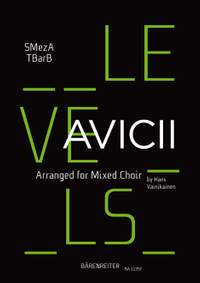Avicii: Levels for mixed choir (SMezATBarB)