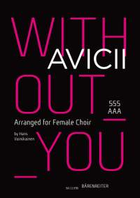 Avicii: Without you for female choir (SSSAAA)