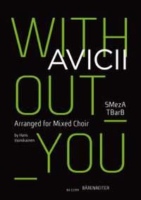 Avicii: Without you for mixed choir (SMezATBarB)
