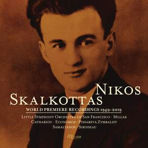 Skalkottas: World Premiere Recordings