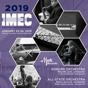2019 Illinois Music Education Conference (IMEC): Honors Orchestra & All-State Orchestra [Live]