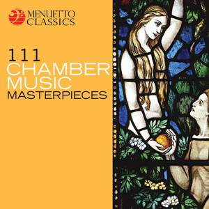 111 Chamber Music Masterpieces
