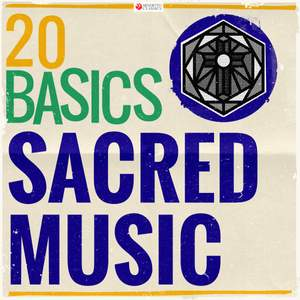 20 Basics: Sacred Music