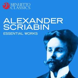 Alexander Scriabin: Essential Works