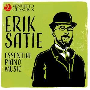Erik Satie: Essential Piano Music