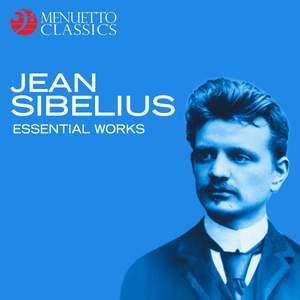 Jean Sibelius: Essential Works