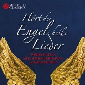 Hört der Engel helle Lieder - Weihnachten mit den beliebtesten Knabenchören Product Image