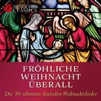 Die 50 schönsten deutschen Weihnachtslieder