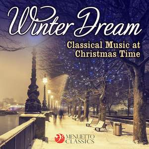 Winter Dream: Classical Music at Christmas Time Product Image