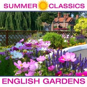 Summer Classics: English Gardens